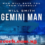Gemini Man Full Movie Download Fzmovies.Net/Mycoolmoviez.tv– 3gp & MP4 Quality-Hollywood/Bollywood Movies