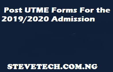 Post UTME Forms