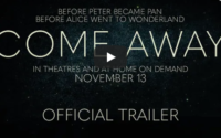 Come Away Full Movie