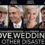 Download Love, Weddings & Other Disasters 2021 Full Movie: Fzmovies Hollywood-Bollywood in HD, MP4 & 3gp
